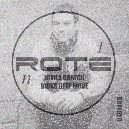 James Bratch - Jacks Deep Move (Original Mix) OUT NOW on Rote Recordings