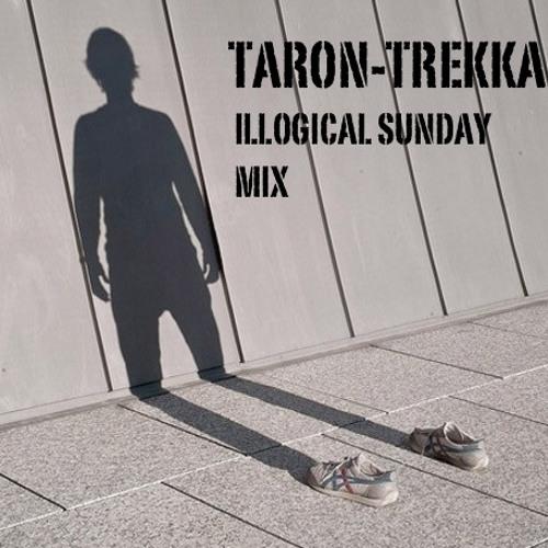 Taron-Trekka -illogical sunday mix