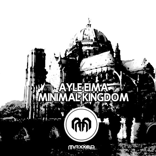 Ayle Eima - Minimal Kingdom