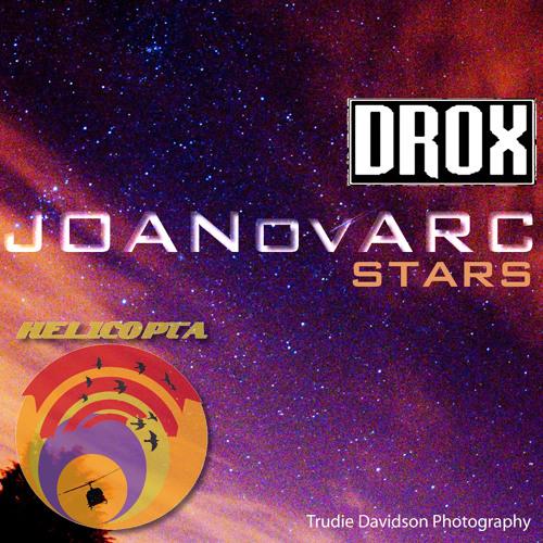 """Stars"" Drox Vs JOANovARC"