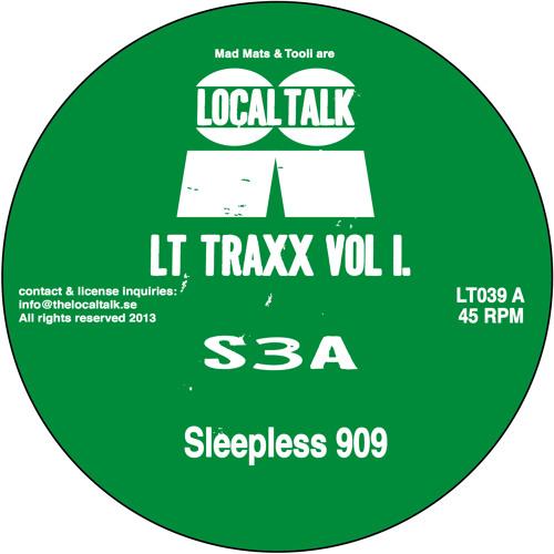 S3A - Sleepless 909 (LT039, Side A) (Snippet)