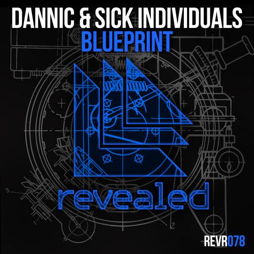Dannic & Sick Individuals - Blueprint (OUT NOW!)