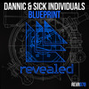 Dannic & SICK INDIVIDUALS - Blueprint