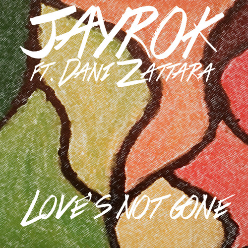 Love's Not Gone ft. Dani Zattara