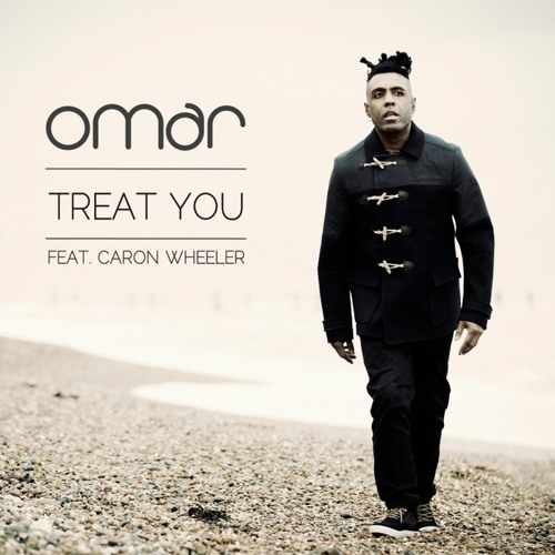 OUT NOW! Omar - Treat You Feat. Caron Wheeler (OPOLOPO Remix)