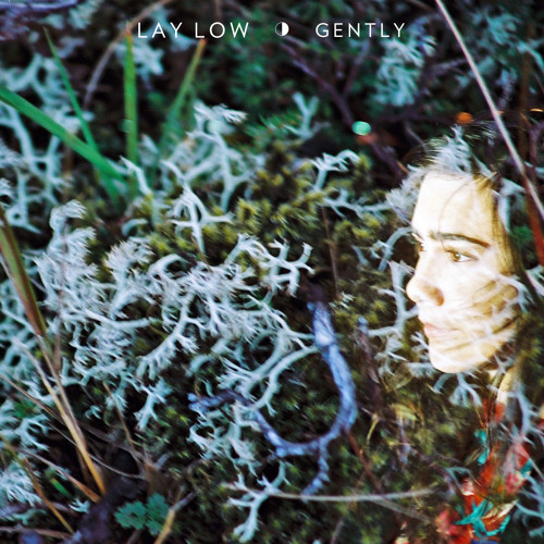 Lay Low - Gently