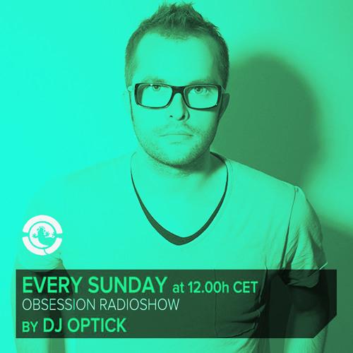 Dj Optick - Obsession - Ibiza Global Radio - 27.10.2013