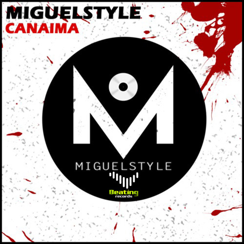 Miguelstyle - Canaima - Next Release