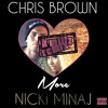 Chris Brown + Nicki Minaj - Love More (Booty Bounce Mix)