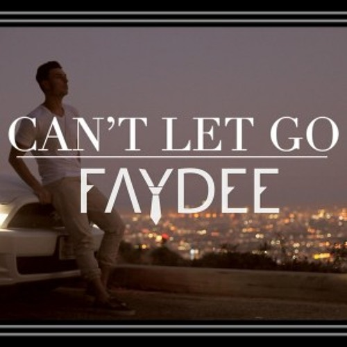 Faydee - Can't Let Go ( EmmyD Remix )