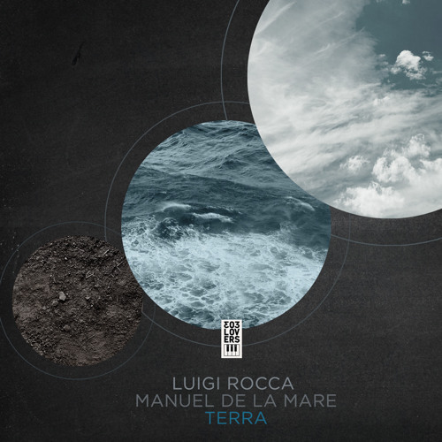 Luigi Rocca & Manuel De La Mare - Terra (Original Mix) - Preview