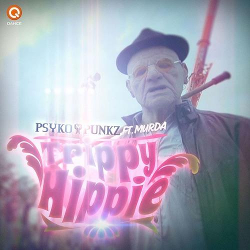 Trippy Hippie Featuring Murda