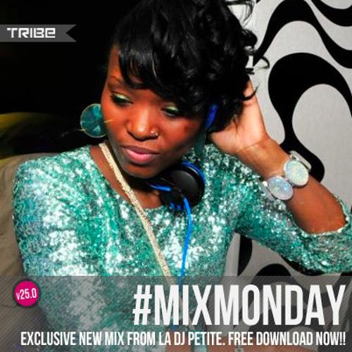 Tribe Records #MIXMONDAY v25.0 | La DJ Petite Edition