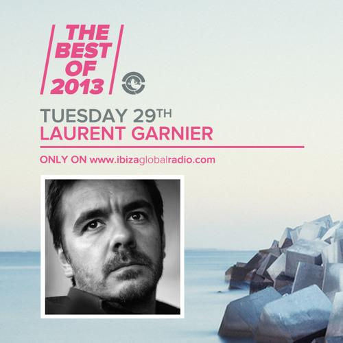 Laurent Garnier - The Best Of 2013 on Ibiza Global Radio
