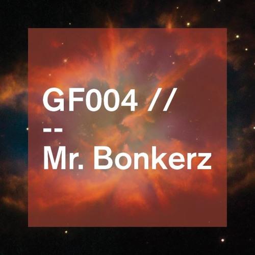 Get Frisky 004 Guest Mix: Mr Bonkerz