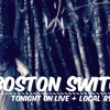 Boston Switch // Live and Local 897fm // Mix Up + Interview