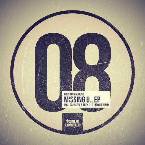 Roberto Palmero - Missing U (D15COM8 Remix) Out now !!
