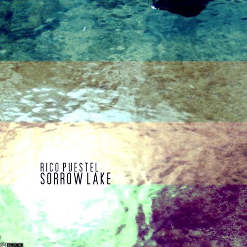 Rico Puestel - Sorrow Lake
