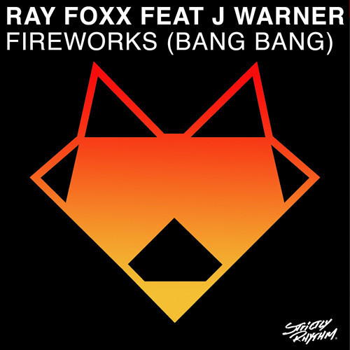 Ray Foxx - Fireworks (Ben Mono Remix)