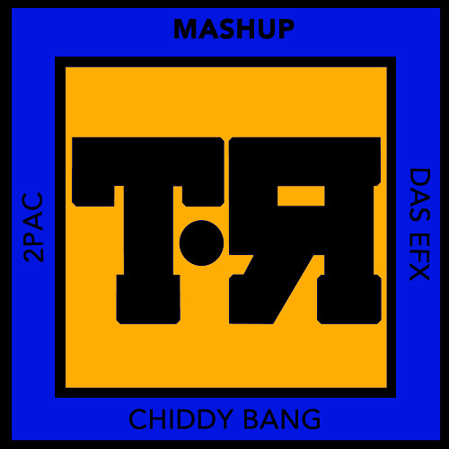 Real California Manners (Chiddy Bang vs. 2Pac & Das EFX)