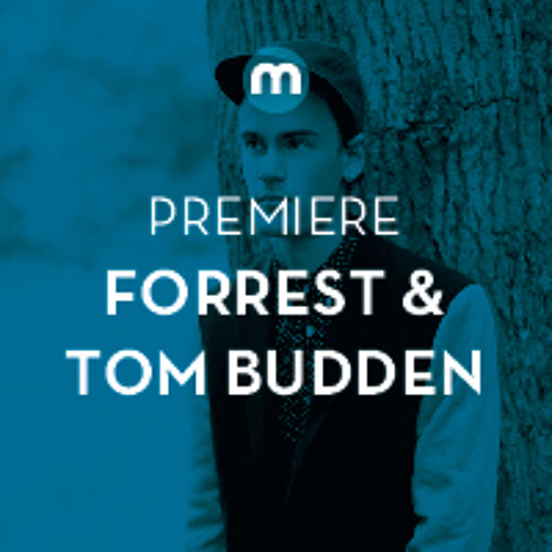 Premiere: Forrest & Tom Budden 'Get Up In My Head'