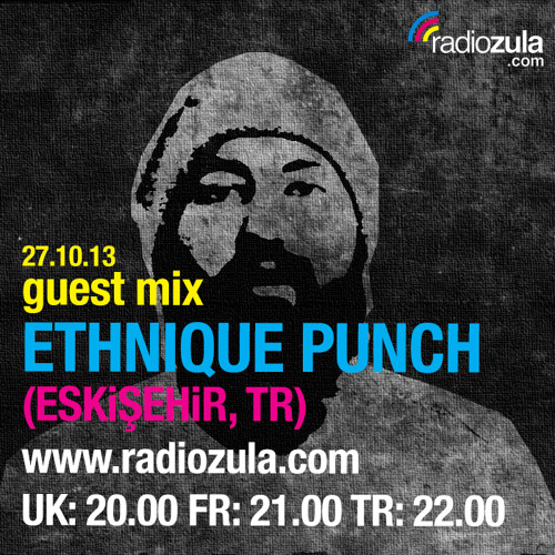 Ethnique Punch (Eskişehir, TR) @ Radio Zula 27.10.13
