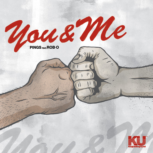 Pings - You & Me (Feat. Rob-O) (FREE DOWNLOAD)