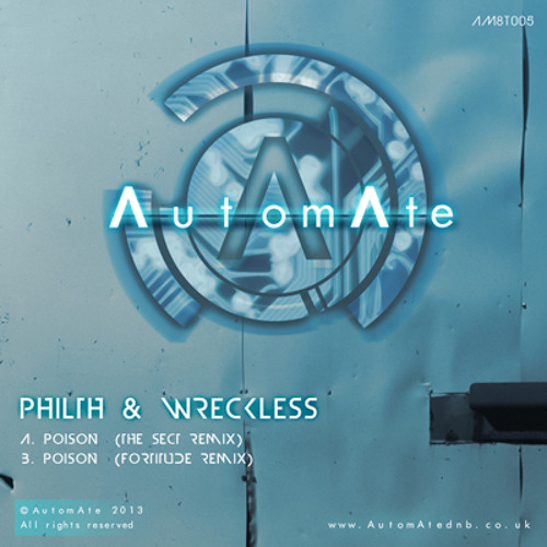 Philth & Wreckless - Poison (Fortitude Remix) - AM8T005 - Out Now!
