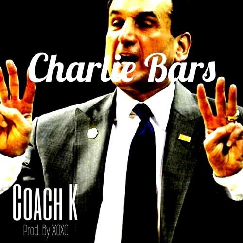 CHARLIE BARS - Coach K (Prod. By XOXO)
