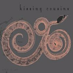 KISSING COUSINS 'In Too Deep'
