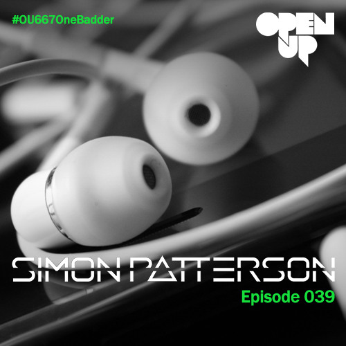 Simon Patterson - Open Up - 039 - John Askew Guest Mix