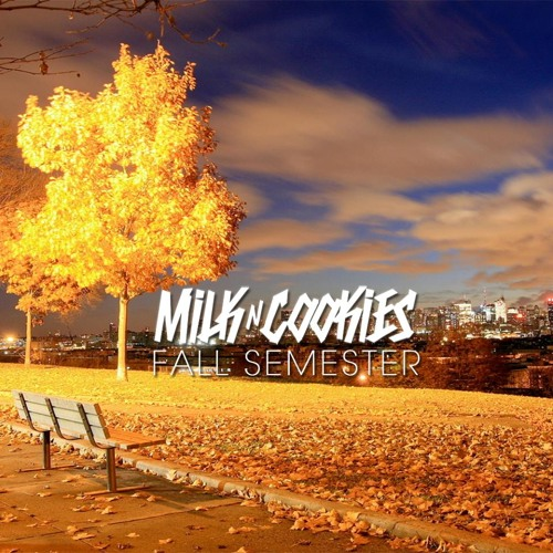 Milk N Cooks - Fall Semester (Original Mix)