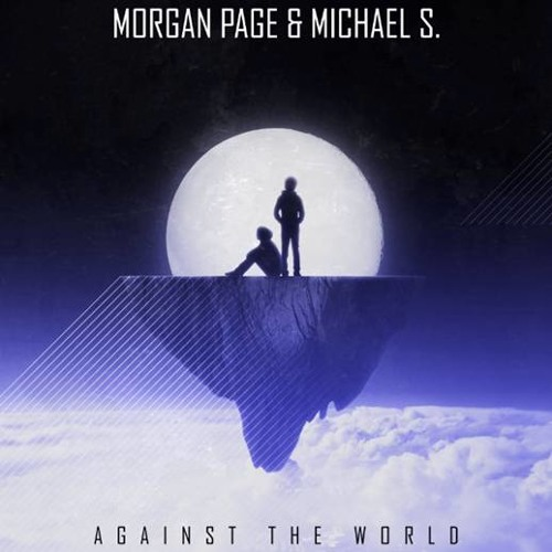 "Morgan Page & Michael S - ""Against The World"" (Teaser)"