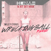 Wrecking Ball (HENAO & Jet Set Vega Remix)