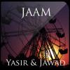 Download Jaam - Yasir & Jawad Mp3