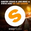 We Are Legend  (dimitri vegas & like mike)