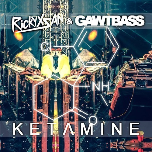 Ketamine by Rickyxsan & GAWTBASS