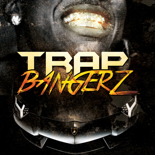 Trap Bangerz Demo