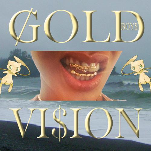 Gold Boys -Gold Vision