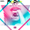 Mon DJ ft. Jose AM - Sex With My Ex (Proa Deejay Mashup) 2013