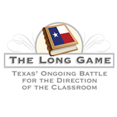 Long Game - Texas' Ongoing Battle for the Direction of the Classroom