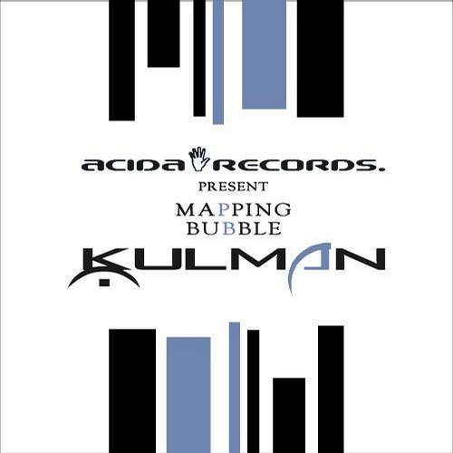 Kulman - bubble (original mix) (Acida Records) - OUT NOW!!!!!