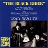 Tom Waits - The Briar And The Rose (The Black Rider Outtakes - 1993)