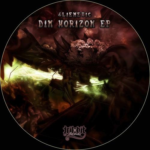 4lienetic - Dim Horizon(December 7 Forthcoming on Trilobit Exclusive Beatport)