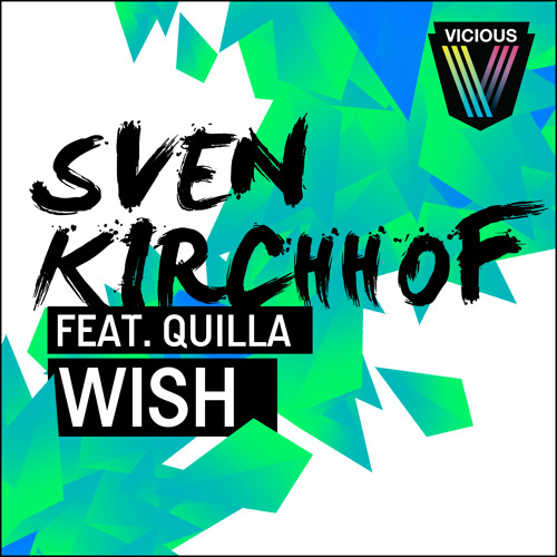 Sven Kirchhof feat. Quilla - Wish (PREVIEW) **OUT NOW**