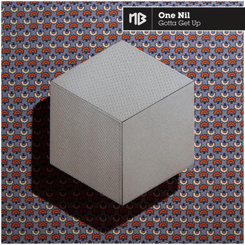 Gotta Get Up (Original Mix) -No Brainer Records-