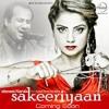 Sakeeriyaan |Rahat Fateh Ali Khan Feat Ishmeet Narula &Jugraj Sandhu|