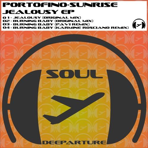 Portofino-Sunrise - Burning Baby (Original Mix) Soul Deeparture Records