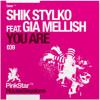 Shik stylko ft Gia Mellish - You Are (Original Mix)