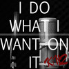 I do what I want on it [Rap Test]